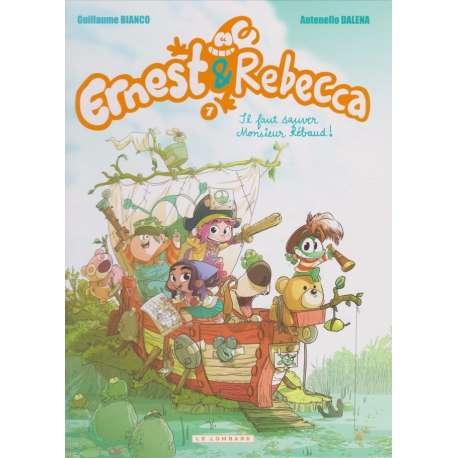 Ernest & Rebecca - Tome 7 - Il faut sauver Monsieur Rébaud !