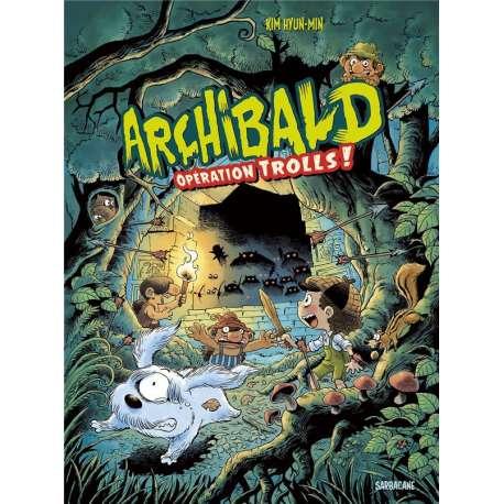 Archibald (Kim) - Tome 3 - Opération trolls !