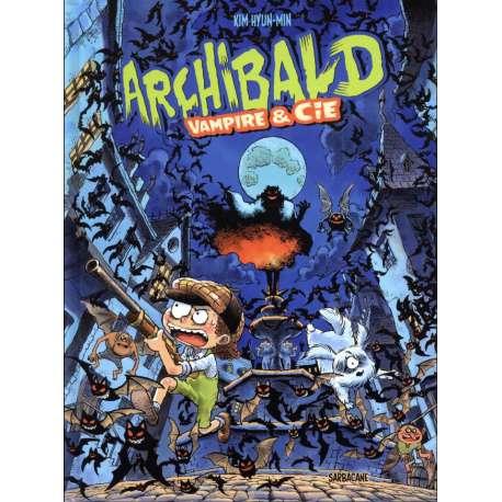 Archibald (Kim) - Tome 4 - Vampire & Cie