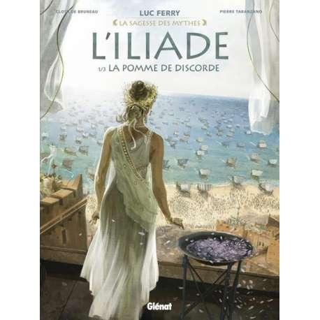 Iliade (L') (Taranzano/Bruneau) - Tome 1 - La pomme de discorde