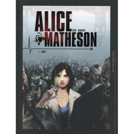 Alice Matheson - Tome 1 - Jour Z