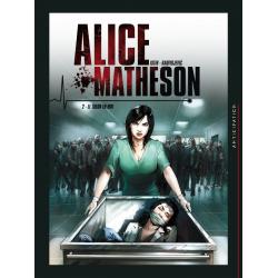 Alice Matheson - Tome 2 - Le tueur en moi