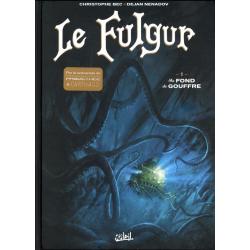 Fulgur (Le) - Tome 1 - Au fond du gouffre