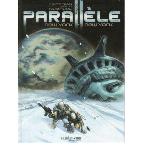 Parallèle - Tome 1 - New York, New York