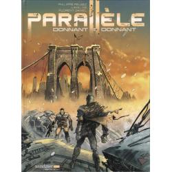 Parallèle - Tome 2 - Donnant, donnant