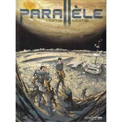 Parallèle - Tome 3 - Moitié, moitié