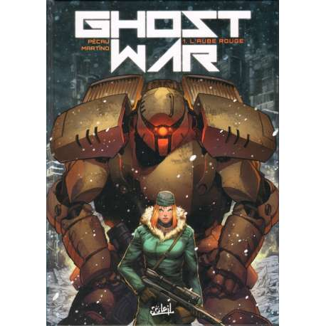 Ghost war - Tome 1 - L'aube rouge