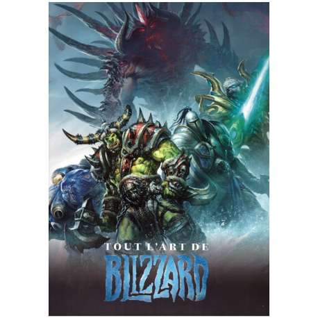 (AUT) Collectif - Tout l'art de Blizzard