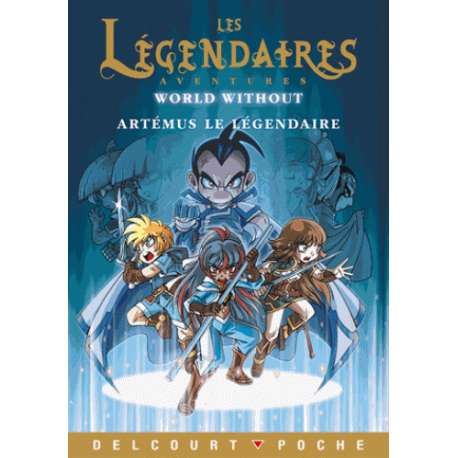 Les Légendaires Aventures - Artemus le légendaire