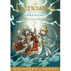 Les Légendaires Aventures : Le royaume des larmes