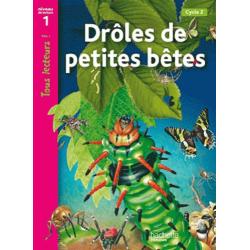 Drôles de petites bêtes - Niveau de lecture 1