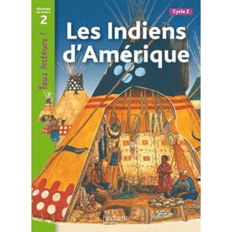 Les indiens d'Amérique - Niveau de lecture 2