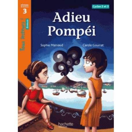 Adieu Pompéi