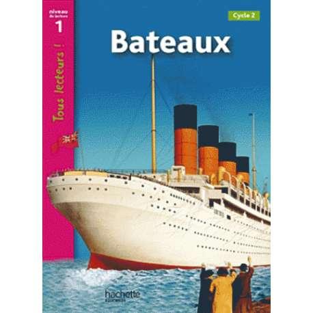Bateaux - Cycle 2, Niveau de lecture 1