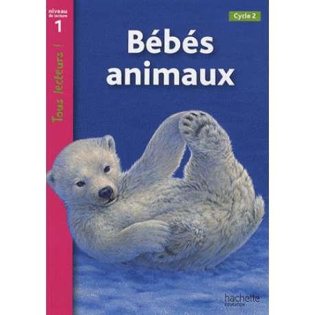 Bébés animaux - Niveau de lecture 1, Cycle 2