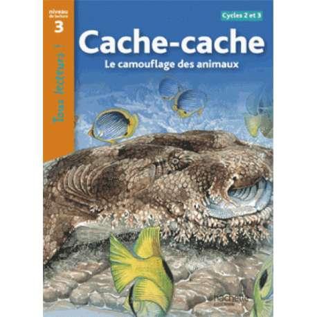Cache-cache - Le camouflage des animaux Cycles 2 et 3 niveau 3