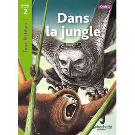 Dans la jungle - Cycle 2