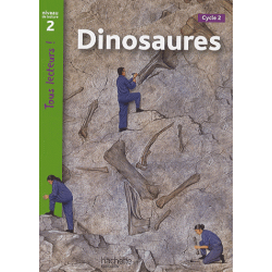 Dinosaures - Niveau de lecture 2, Cycle 2