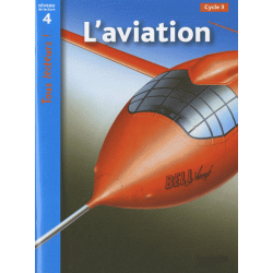L'aviation - Niveau de lecture 4 Cycle 3