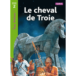Le cheval de Troie - Niveau 2, Cycle 2