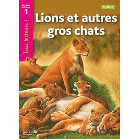 Lions et autres gros chats - Niveau 1, Cycle 2