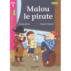 Malou le pirate - Niveau de lecture 1, Cycle 2