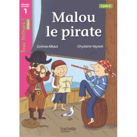 Malou le pirate - Niveau de lecture 1, Cycle 2