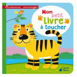 Animaux sauvages - Mon petit livre à toucher