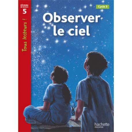 Observer le ciel - Cycle 3 niveau 5
