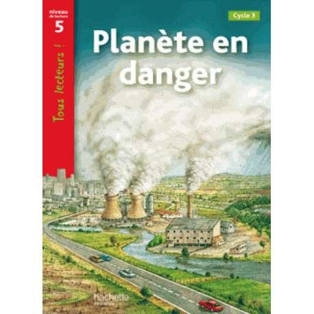 Planète en danger - Niveau 5, Cycle 3