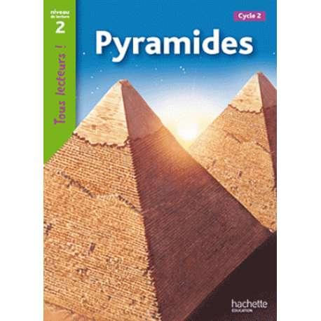 Pyramides - Niveau de lecture 2, Cycle 2