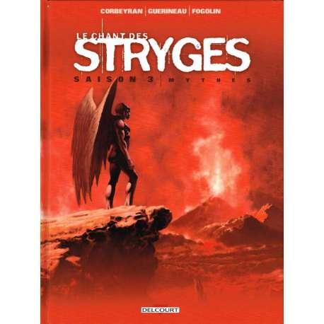 Chant des Stryges (Le) - Tome 18 - Mythes