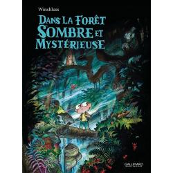Dans la forêt sombre et mystérieuse - Dans la forêt sombre et mystérieuse