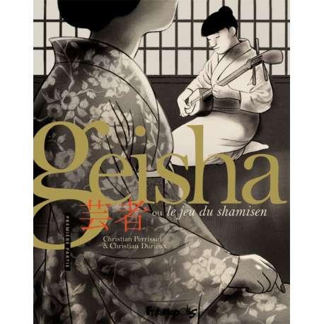 Geisha, ou le jeu du shamisen - Tome 1 - Première partie