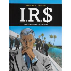 I.R.$. - Tome 19 - Les seigneurs financiers
