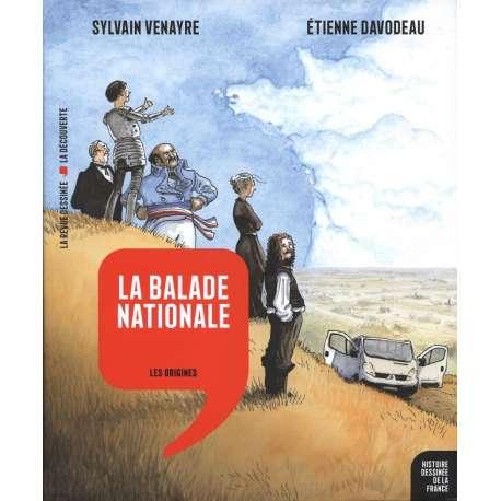 Histoire dessinée de la France - Tome 1 - La Balade nationale - Les Origines
