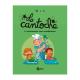 Cantoche (La) - Tome 3 - À consommer sans modération