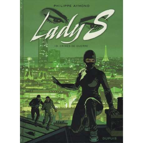 Lady S. - Tome 13 - Crimes de guerre