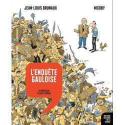 Histoire dessinée de la France - Tome 2 - L'Enquête gauloise - De Massilia à Jules César