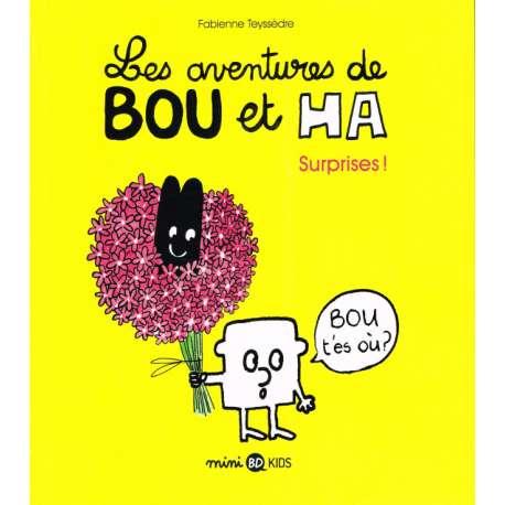 Bou et Ha (Les Aventures de) - Tome 1 - Surprises!