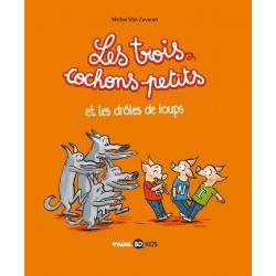 Trois cochons petits (Les) - Tome 2 - Et les drôles de loups