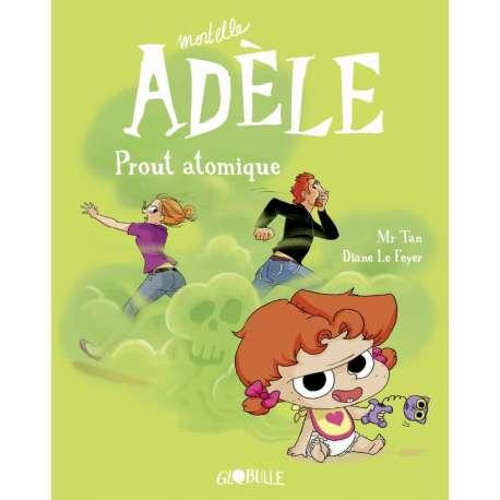 Mortelle Adèle - Tome 14 - Prout Atomique