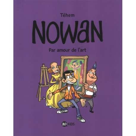 Nowan - Tome 1 - Pour l'amour de l'art