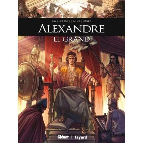 Ils ont fait l'Histoire - Tome 27 - Alexandre le Grand