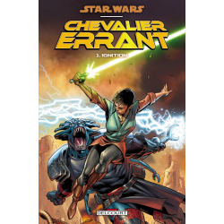 Star Wars - Chevalier errant - Tome 1 - Ignition
