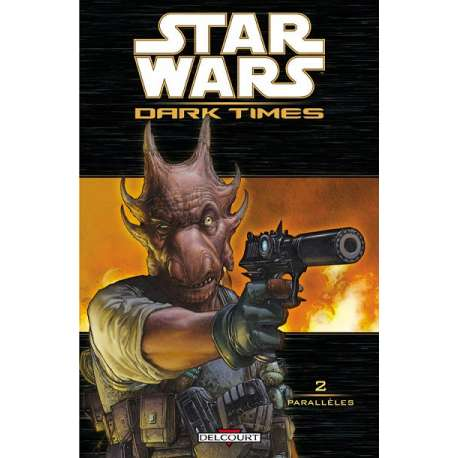 Star Wars - Dark Times - Tome 2 - Parallèles