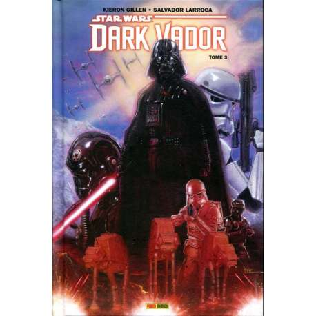 Star Wars - Dark Vador (Panini Comics - 100% Star Wars) - Tome 3 - La Guerre Shu-Torun