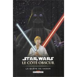 Star Wars - Le côté obscur - Tome 3 - La Quête de Vador