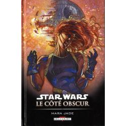 Star Wars - Le côté obscur - Tome 6 - Mara Jade