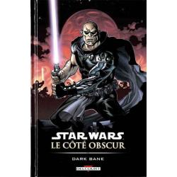 Star Wars - Le côté obscur - Tome 9 - Dark Bane